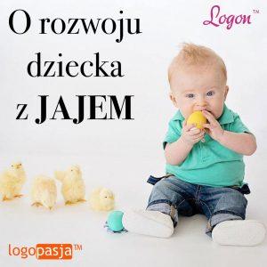 rozwoj dziecka z jajem