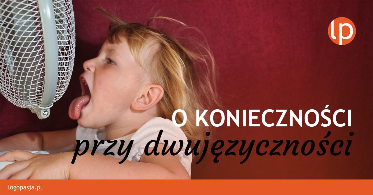 prośby dziecka na drodze do dwujęzyczności